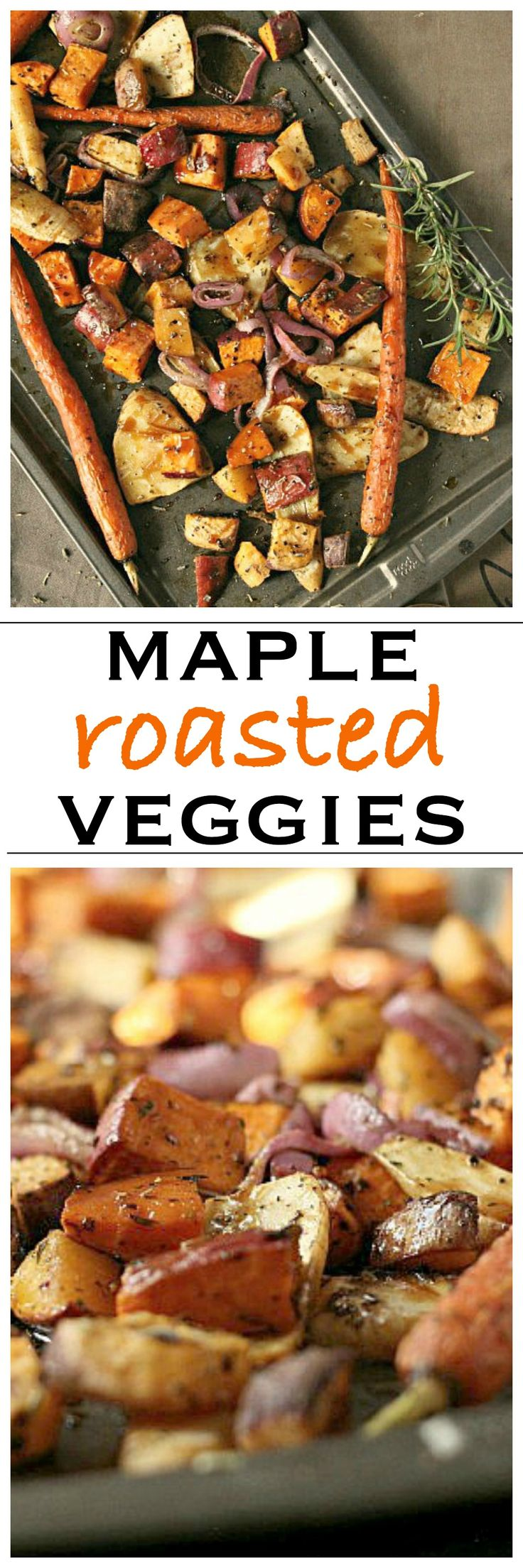 Maple Roasted Root Vegetables, perfect for the holidays | Foodness Gracious