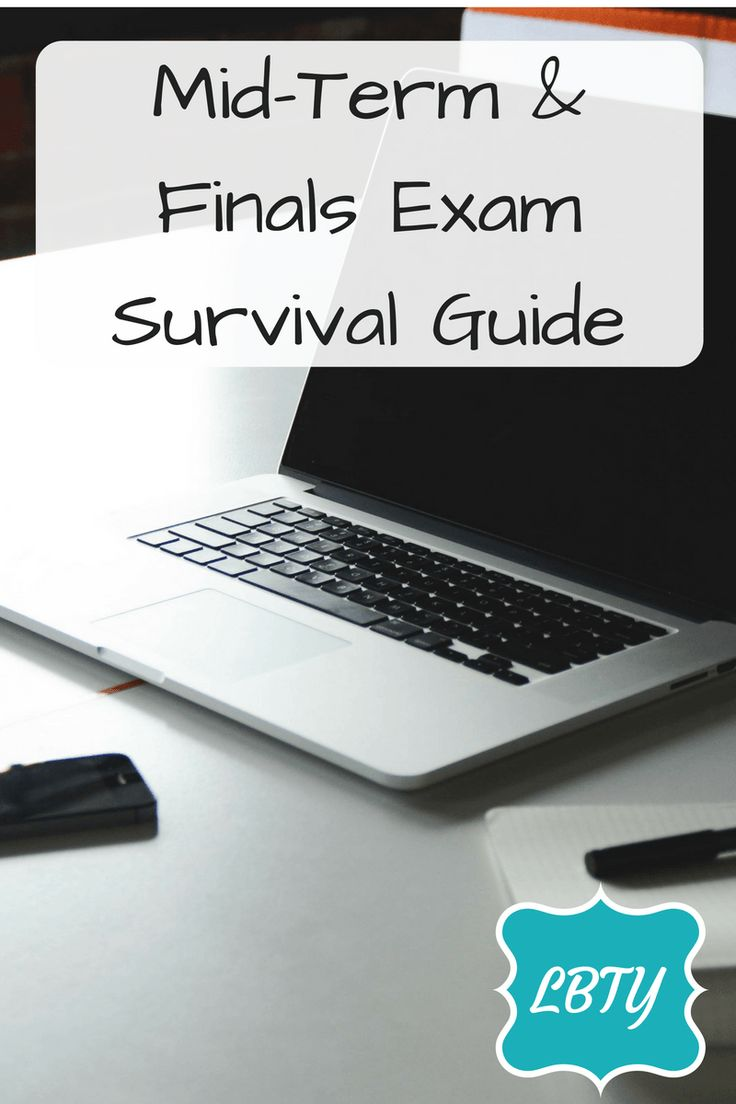 Mid-Term and Finals Exam Survival Guide #LBTY #Midterms #FinalExams #ExamHelp #FinalSurvivalGuide #MidtermSurvival