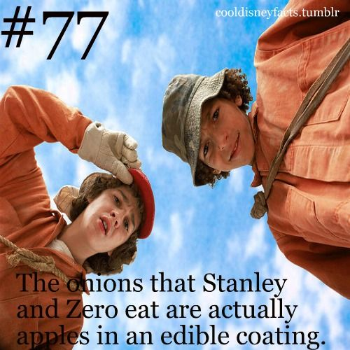 Cool Disney Facts: The onions that Stanley and Zero eat are actually apples in an edible coating