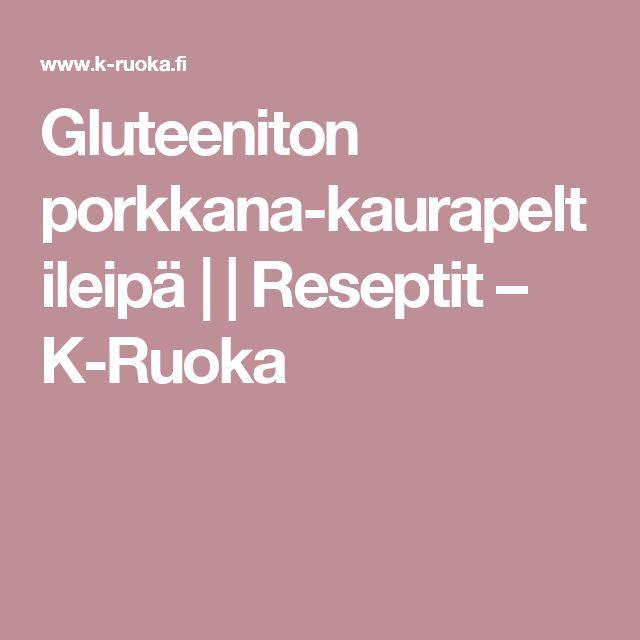 Gluteeniton porkkana-kaurapeltileipä |  | Reseptit – K-Ruoka