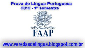 Veredas da Língua: Prova - FAAP