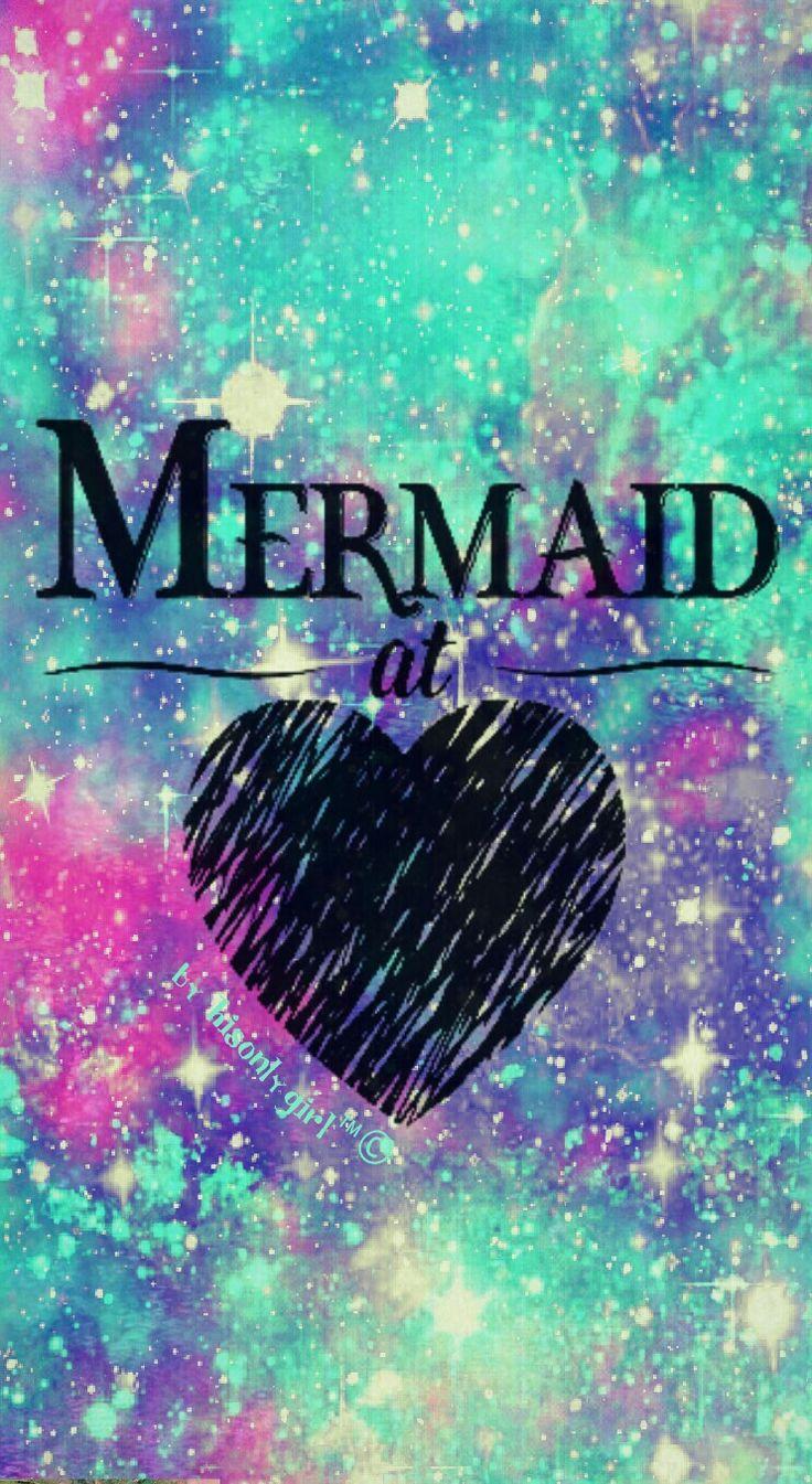 Mermaid at heart galaxy wallpaper I created for CocoPPa