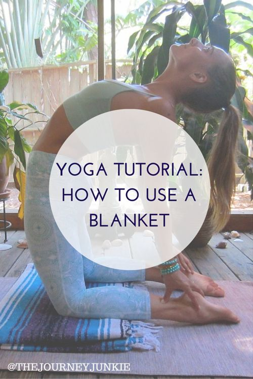 How to Use a Yoga Blanket Tutorial