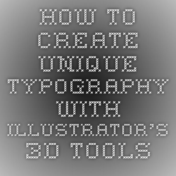 How to create unique typography with Illustrator's 3D tools