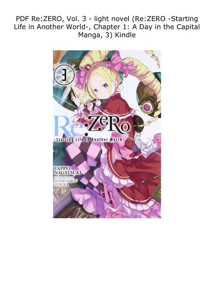 Pdf Re Zero Vol 3 Light Novel Re Zero Starting Life In Another World Chapter 1 A Day In In 2021 Light Novel Novels Chapter