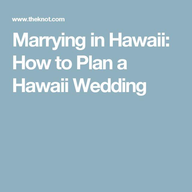 Marrying in Hawaii: How to Plan a Hawaii Wedding