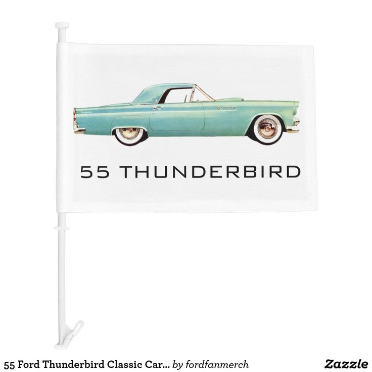 55 Ford Thunderbird Classic Car And Emblem Car Flag | Zazzle.com