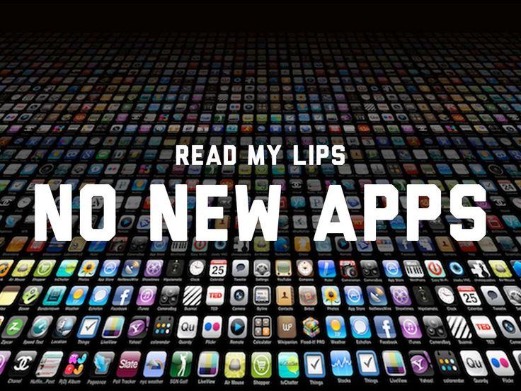 Read My Lips: No New Apps, a Haiku Deck by Greg Garner