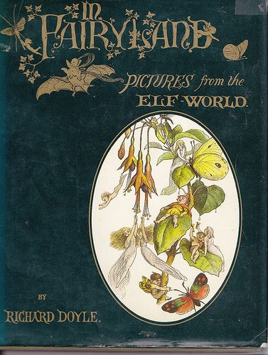 In Fairyland: Pictures from the Elf World by Richard Doyle
