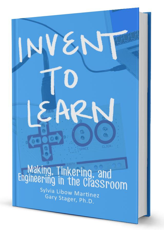 """Children are natural engineers,  and we can create classrooms that celebrate this fact,"" write Sylvia Martinez and Gary Stager in Invent to Learn, their latest book on the Maker Movement."