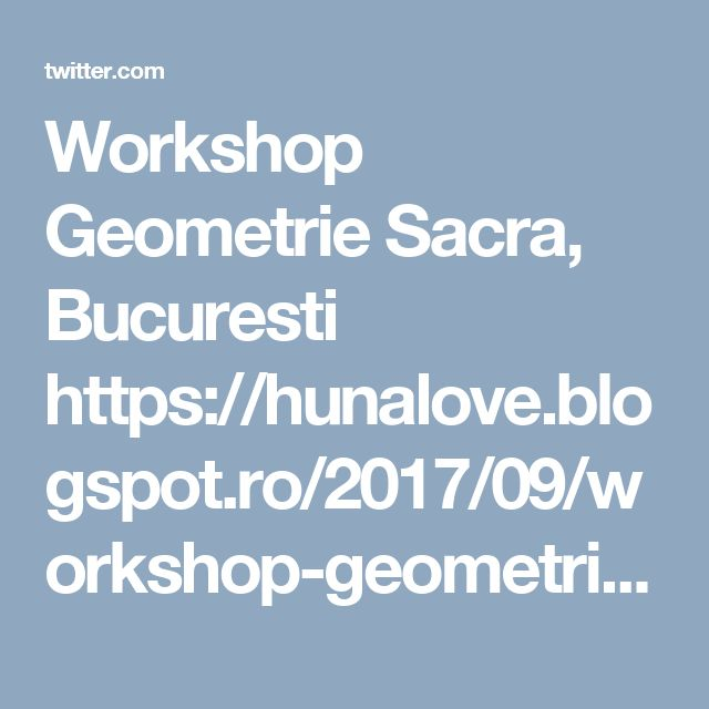 Workshop Geometrie Sacra, Bucuresti https://hunalove.blogspot.ro/2017/09/workshop-geometrie-sacra-bucuresti-23.html
