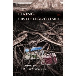 Canadian Author  Ruth E. Walker - Living Underground