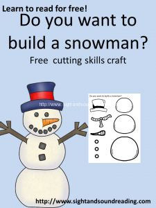 Do you want to build a snowman? Fun activity to help your child with cutting skills. Visit http://www.sightandsoundreading.com to pick up your free worksheet.
