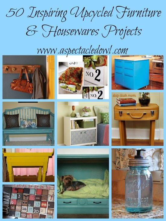 50 Inspiring Upcycled Furniture Housewares Projects Diy Home Ideas Upcycle Pinterest
