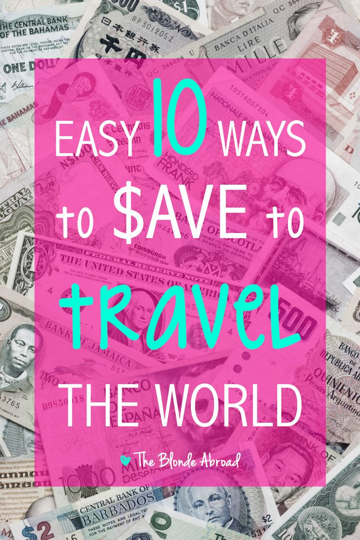 10 Easy Ways to Save to Travel the World