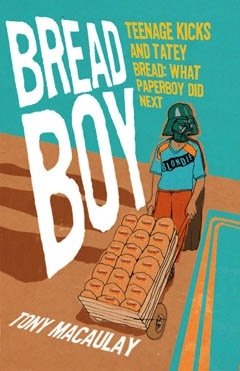 Cover for our new book Bread Boy by Tony Macaulay.