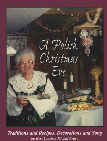 A Polish Christmas Eve by Rev. Czeslaw Krysa, S.T.L.