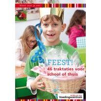 FEEST! 46 traktaties voor school of thuis