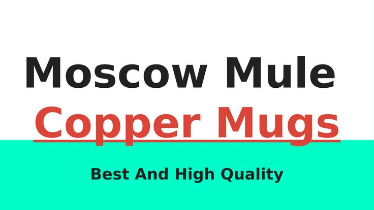 Best Moscow Mule Copper Mugs For Sale  We are a leading online store in providing best Moscow mule copper mugs for sale with huge variety. We offer pure and best quality of copper utensils in East Windsor. For more information visit http://www.moscowmulemugs.us.