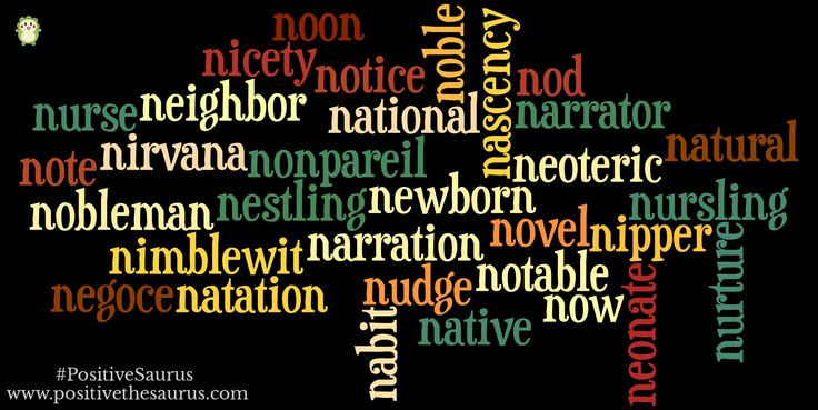 Positive nouns starting with n www.positivethesaurus.com #positivenouns #positivesaurus