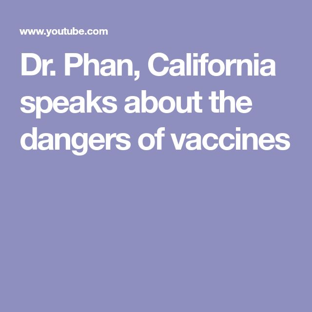 Dr. Phan, California speaks about the dangers of vaccines