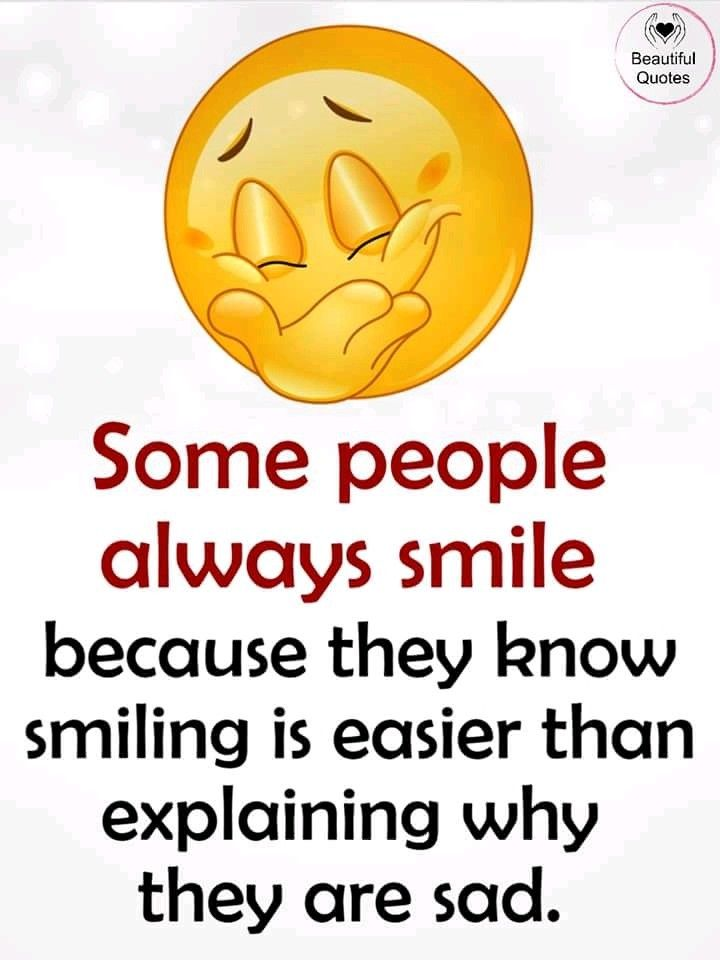 Bt Some Time In Some Situation Smiling Is Harder Smile Because Beautiful Quotes Always Smile