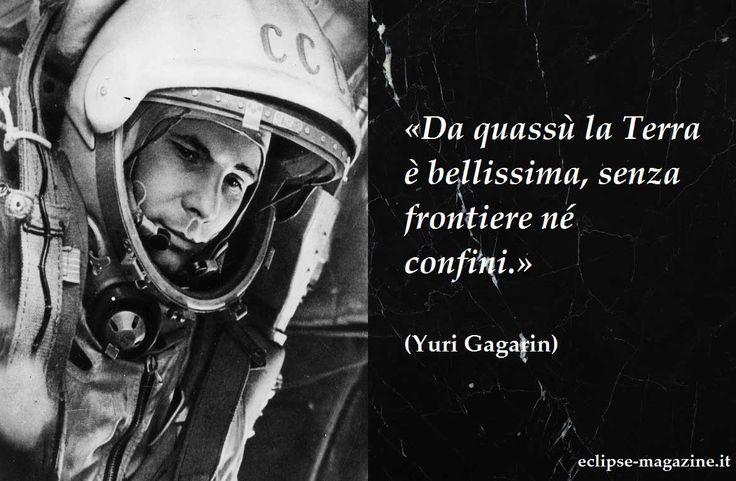 Yuri Gagarin - Aforisma del 12 Maggio