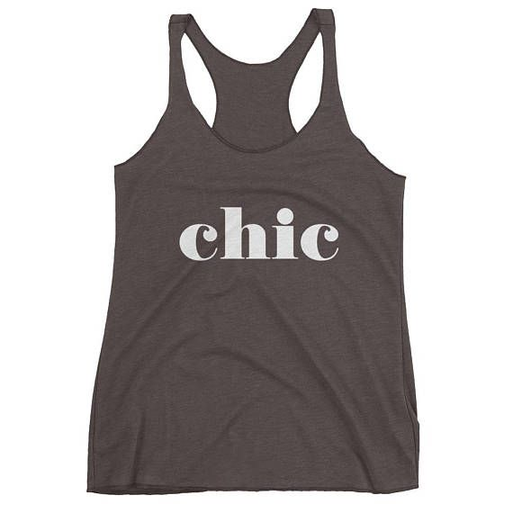Chic Tank Top Chic Shirt Chic Tank Chic TShirt Chic T-Shirt Chic Tee Shirt Chic Tee Anthro Style Anthro Inspired French Tank Top F by 25VintagePlace