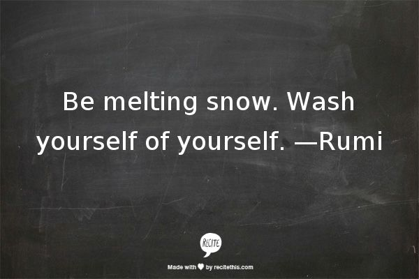 wash yourself of yourself~
