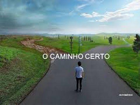 O Caminho Certo - Washington Luiz Rodrigues