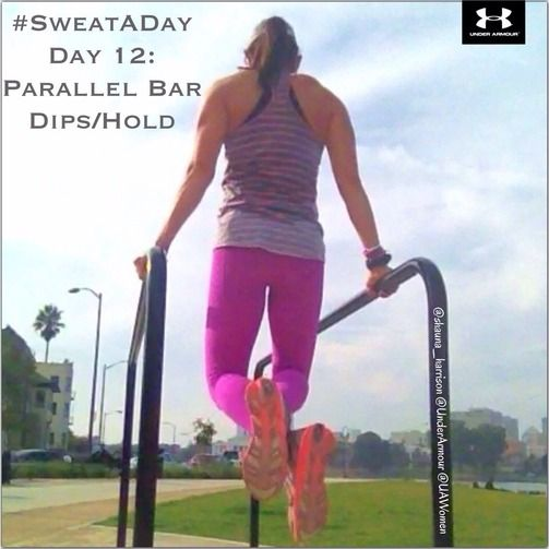 #SweatADay Day 12: Parallel Bar Dips #IWILL @Under Armour