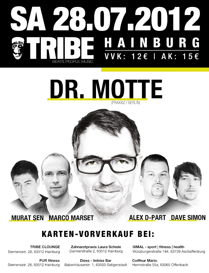 online #flyer #dr_motte live @ #tribe clounge #hainburg on sat. july 28th 2012 #bw: Tribes Cloung, Flyers Dr. Mott, July 28Th, Dr. Mott Living, 28Th 2012, Online Flyers, 2012 Bw, Cloung Hainburg