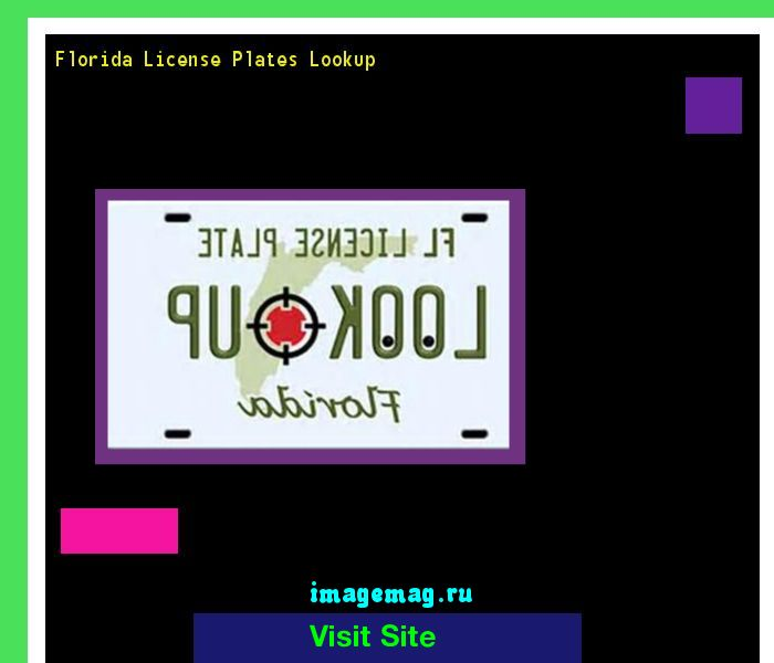 Florida license plates lookup 191113 - The Best Image Search