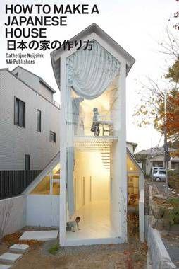 Book How to make a Japanese House  Japanse architectuur van binnenuit