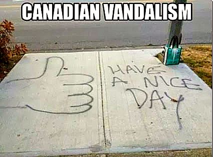 Only in #Canada ! Canadian vandalism