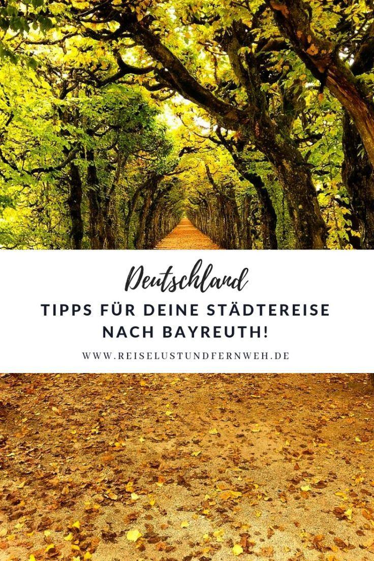 Ein Tag In Bayreuth Meine Tipps Fur Eure Reise Reisen Stadtereisen Bayreuth