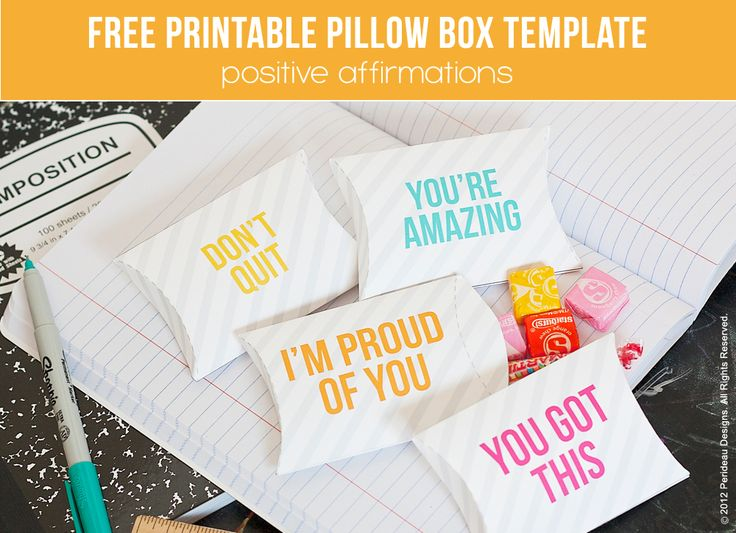 """Cute """"positive affirmation"""" free printable pillow boxes! """"You got this"""" + """"I'm proud of you"""" -- perfect for back 2 school!"""