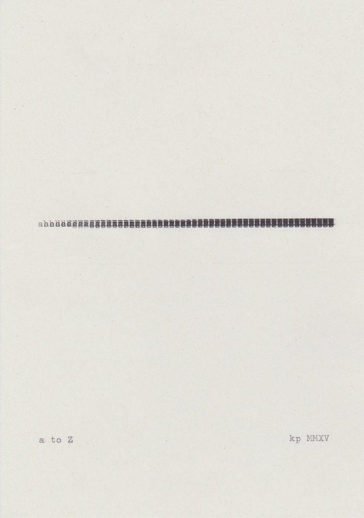 Kasper Pincis, A to Z (2015), typewriter on paper