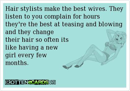 hair stylist saying