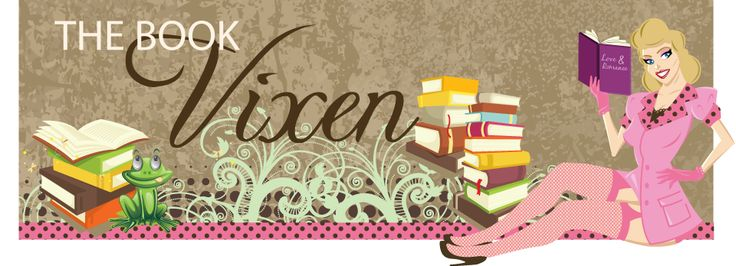 The Book Vixen  Here on The Book Vixen you will find book reviews, Kindle deals & freebies, reading challenges, giveaways and more. We primarily focus on contemporary romance, historical romance, m/m romance, paranormal romance, and romantic suspense but do not limit ourselves to those genres.