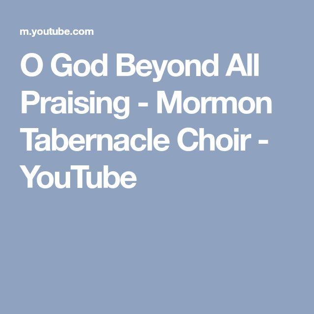 O god beyond all praising youtube