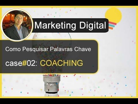 Pesquisar Palavras Chave - Case #02: COACHING