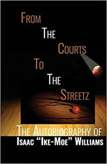 """From The Courts To The Streetz: The Autobiography of Isaac """"Ike-Moe"""" Williams #amreading #basketball #books  https://www.amazon.com/dp/069290168X/   The true life story of a Dallas native once considered one of the citys best basketball players in the lat"""