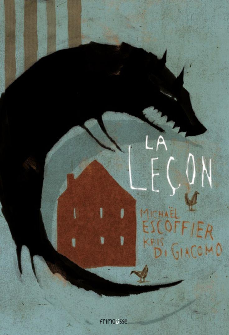 La leçon par Michaël Escoffier, Kris Di Giacomo | Jeunesse | 3-6 ans | Leslibraires.ca