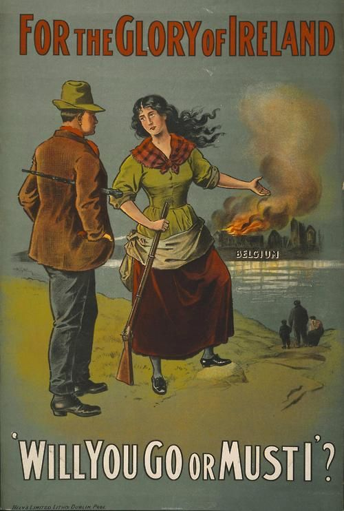 'For the glory of Ireland'. A British Army recruitment poster from 1915 calling on Irish men to go to war.