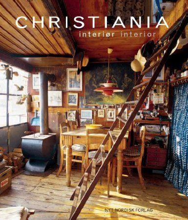 Christiania Interiør - Interior: Amazon.co.uk: Karina Tengberg, Tami Christiansen, Anne Marie Helger.: Books