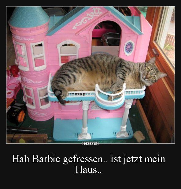 Hab Barbie gefressen.. ist jetzt mein Haus.. | Lustige Bilder, Sprüche, Witze, echt lustig