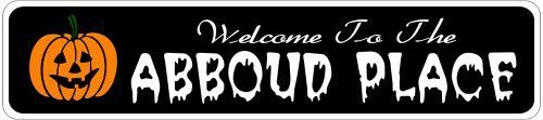 ABBOUD PLACE Lastname Halloween Sign - Welcome to Scary Decor, Autumn, Aluminum - 4 x 18 Inches by The Lizton Sign Shop. $12.99. Rounded Corners. Aluminum Brand New Sign. Predrillied for Hanging. 4 x 18 Inches. Great Gift Idea. ABBOUD PLACE Lastname Halloween Sign - Welcome to Scary Decor, Autumn, Aluminum 4 x 18 Inches - Aluminum personalized brand new sign for your Autumn and Halloween Decor. Made of aluminum and high quality lettering and graphics. Made to l...