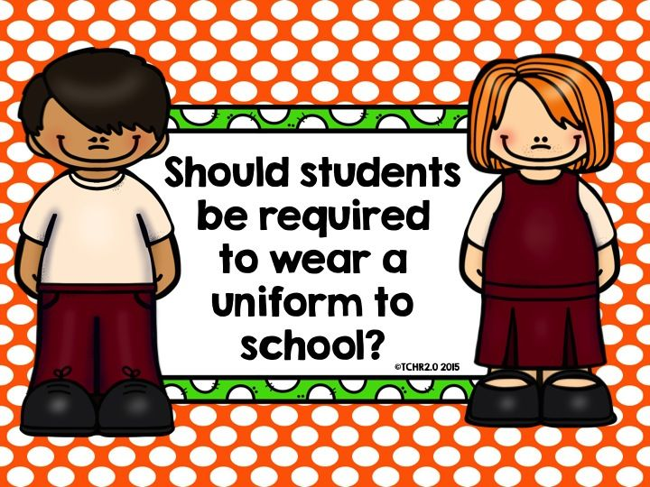 Do you think students should be required to wear uniforms to school? What would your students have to say about this?