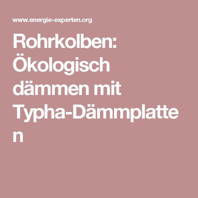 Rohrkolben: Ökologisch dämmen mit Typha-Dämmplatten
